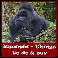 Rwanda Travel Tips - Information and Advice