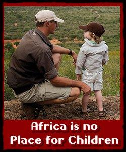africa-is-no-place-for-families-with-children