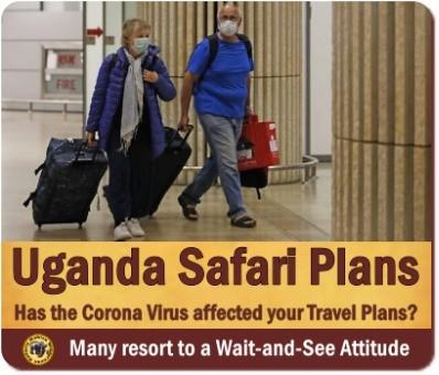 Has the Coronavirus changed your Travel Plans to Uganda