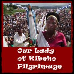 Pilgrimage to our Lady of Kibeho