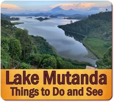Things to do and see - Lake Mutanda